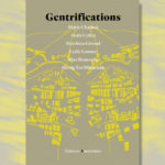A lire : « Gentrifications »